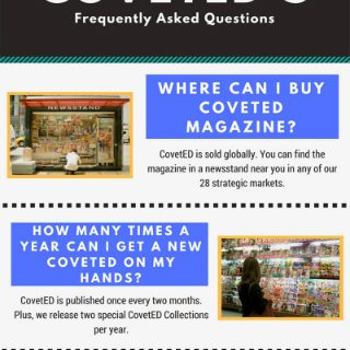 The Solution to CovetED's Frequently Asked Questions. To see more news about CovetED, subscribe our newsletter right now! #frequentlyaskedquestions #coveted #covetedfaqs #covetedmagazine #covetedissues #covetedadvertising #luxurymagazine #designmagazine