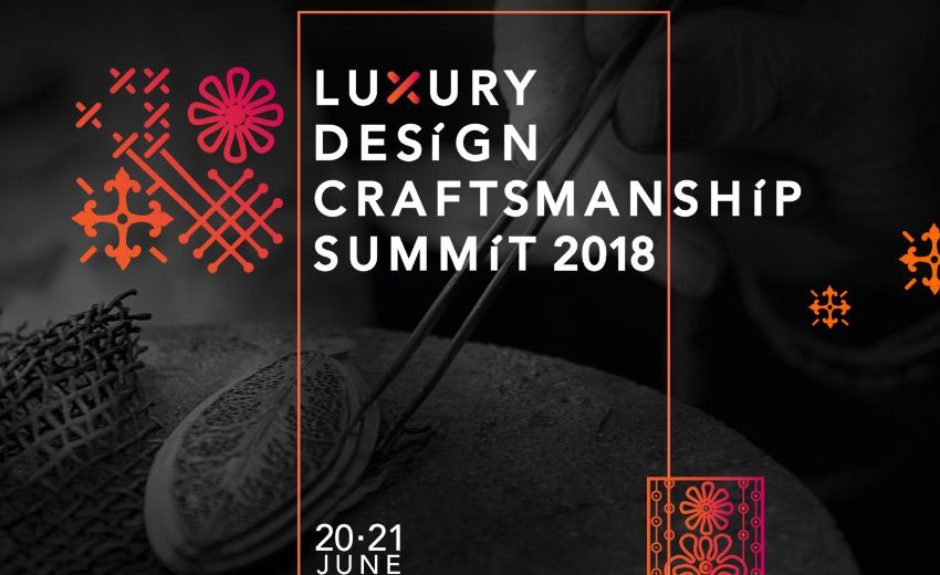 Discover The Speakers of the Luxury Design & Craftsmanship Summit craftsmanship summit Discover The Speakers of the Luxury Design & Craftsmanship Summit Dont Miss the Luxury Design Craftsmanship Summit 2018 1