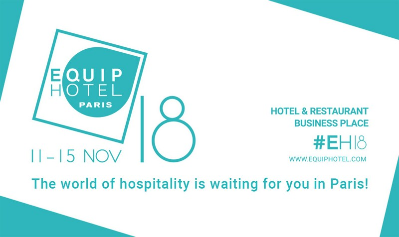 EquipHotel Paris Bound to Innovate the Hotel and Restaurant Sectors 1 equiphotel paris EquipHotel Paris Bound to Innovate the Hotel and Restaurant Sectors EquipHotel Paris Bound to Innovate the Hotel and Restaurant Sectors 1